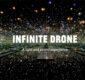 """""""Infinite Drone"""""""